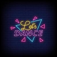 lascia ballare il vettore del testo di stile delle insegne al neon