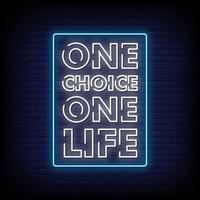 una scelta una vita insegne al neon stile testo vettoriale