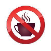 niente bevande. icona proibitiva. non sono ammesse bevande calde. nessuna icona della tazza di caffè. segno di divieto rosso forma rotonda vettore