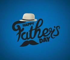 felice giorno di padri biglietto di auguri vettoriale con cappello e baffi