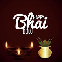 felice festival bhai dooj dell'india celebrazione sfondo con kalash tradizionale e diwali diya vettore