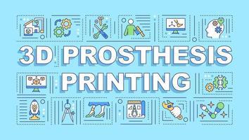 Bandiera di concetti di parola di stampa di protesi 3D vettore