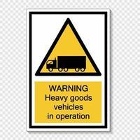 simbolo di avvertimento veicoli commerciali pesanti in funzione etichetta segno su sfondo trasparente vettore