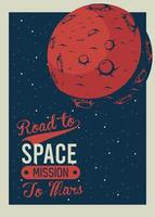 lettering road to space con marte in stile vintage poster vettore