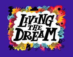 vivendo il sogno lettering vettore