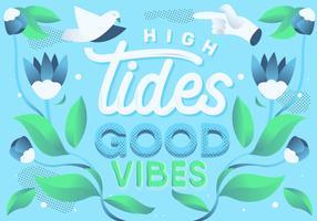 Decorative High Tides Good Vibes Lettering Vector Illustration
