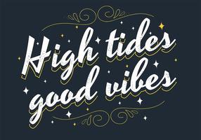 Lettere di buona vibrazione di alta marea
