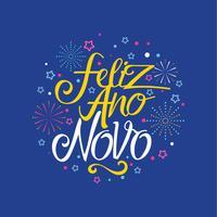 Iscrizione a mano Feliz Ano Novo con sfondo di stelle e fuochi d'artificio