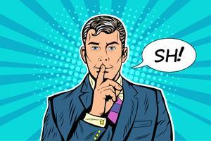 Silenzio mistero segreto affari concetto pop art stile retrò. L'uomo chiede silenzio facendo un gesto shhh. Vettore di arte di schiocco, illustrazione disegnata a mano realistica