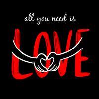 Tutto ciò di cui hai bisogno è l'amore vettore