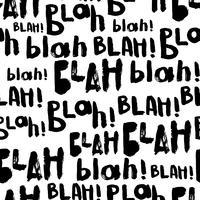 Blah-blah-blah modello senza cuciture. vettore