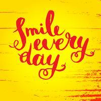 Sorridi ogni giorno. Poster di citazione ispiratrice.