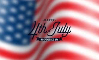 Felice giorno dell'indipendenza degli Stati Uniti sfondo vettoriale. Illustrazione di quarto di luglio con bandiera offuscata e Design tipografia per Banner, Greeting Card, Invito o Poster di festa.
