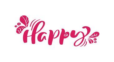 Testo di vettore dell'iscrizione di calligrafia rossa felice. Per la pagina di elenco design modello di arte, stile opuscolo mockup, copertura idea banner, volantino stampa opuscolo, poster
