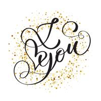 Iscrizione scritta a mano ti amo sullo sfondo di coriandoli dorati vettore