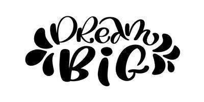 Citazione di lettering mano grande sogno