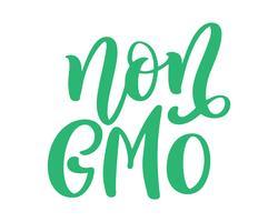 Frase disegnata a mano dell'iscrizione dell'alimento libero non GMO isolata su fondo bianco. Citazione di calligrafia del testo dell'illustrazione di vettore