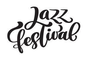 Citazione di musica moderna di festival di jazz di calligrafia vettore