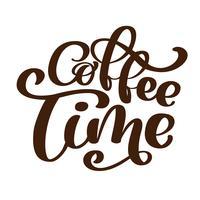 frase scritta a mano tempo lettering caffè sul tema del caffè è scritta a mano isolato su sfondo bianco. Segno di caffè lettering vettoriale