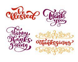 Set di frasi calligrafiche Sii benedetto, grazie, per Happy Thanksgiving Day. Holiday Family Positive cita lettering. Elemento di tipografia di progettazione grafica di cartolina o poster. Vettore scritto a mano