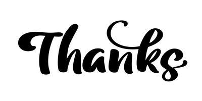 Grazie del testo dell'iscrizione di calligrafia disegnata a mano di vettore. Elegante e moderno scritto a mano con citazione di ringraziamento. Grazie illustrazione di inchiostro. Poster tipografia su sfondo bianco. Per carte, inviti, stampe