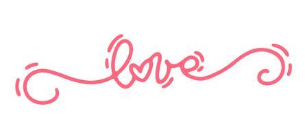 Amore rosa del testo di calligrafia di monoline di vettore. Lettering disegnato a mano di San Valentino. Doodle di schizzo di cuore vacanza Disegno cartolina di San Valentino. amo l'arredamento per il web, il matrimonio e la stampa. Illustrazione isol