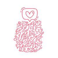 Frase di calligrafia monoline vettoriale hai l'icona del mio cuore come. Lettering disegnato a mano di San Valentino. Doodle di schizzo di cuore vacanza Disegno cartolina di San Valentino. amo l'arredamento per il web, il matrimonio e la stampa. I