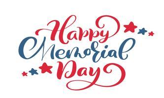 Vector Happy Memorial Day card. Testo di lettering mano calligrafia. Illustrazione di festa nazionale americana. Manifesto festivo o banner isolato su sfondo bianco
