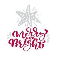 Testo di lettering Natale Merry e Bright calligrafia. Cartolina d'auguri scandinava di natale con la stella disegnata a mano dell'illustrazione di vettore. Oggetti isolati
