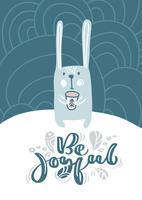 Biglietto di auguri con lepre o coniglio di Natale. Be Joyful calligrafia lettering testo in stile scandinavo. Illustrazione vettoriale
