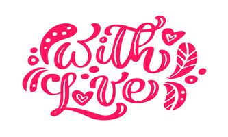 Con la calligrafia di amore rosso lettering testo vettoriale vintage con elementi scandinavi. Per San Valentino. Isolato su sfondo bianco Per la pagina di elenco design modello di arte, brochure