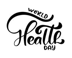 Testo di vettore dell'iscrizione di calligrafia Giornata mondiale della salute. Concetto di stile scandinavo per il 7 aprile, Design per biglietto di auguri, poster, flyer, copertina, brochure, astratto. Illustrazione di vettore