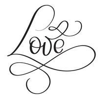 Amo la parola su sfondo bianco. Illustrazione disegnata a mano EPS10 di vettore dell'iscrizione di calligrafia