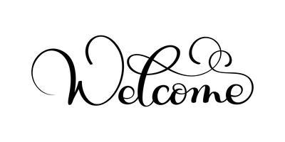 Parola scritta a mano dell'iscrizione di calligrafia benvenuto. Illustrazione vettoriale su sfondo bianco