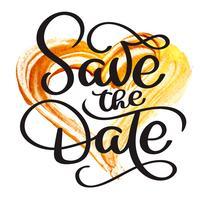 Salvare il testo di calligrafia vintage data su uno sfondo di un cuore d'oro, lettering vettoriale per matrimonio o carta di amore