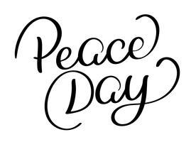 Testo di giorno di pace su sfondo bianco. Illustrazione disegnata a mano EPS10 di vettore dell'iscrizione di calligrafia