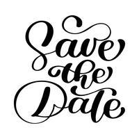 Salva il testo della data calligrafia lettering vettoriale per matrimonio o carta di amore, tazza calligrafica, sovrapposizioni di foto, stampa t-shirt, flyer, poster design, cuscino