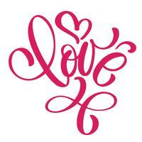 iscrizione scritta a mano AMORE e cuore Happy Valentines day card, citazione romantica per biglietti di auguri di design, tatuaggio, inviti per le vacanze vettore