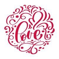 iscrizione scritta a mano AMORE disposto in un cerchio e cuore Scheda felice giorno di San Valentino, citazione romantica per biglietti di auguri di design, tatuaggio, inviti per le vacanze vettore