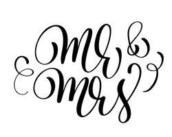 Mr e Mrs testo su sfondo bianco. Illustrazione di vettore dell'iscrizione di nozze di calligrafia disegnata a mano