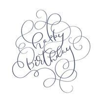 Manda un sms al buon compleanno su fondo bianco. Illustrazione EPS10 di vettore dell'iscrizione di calligrafia