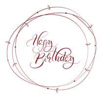astratto tondo telaio marrone e parole calligrafiche buon compleanno. Illustrazione vettoriale EPS10
