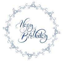 astratto blu tondo telaio e parole calligrafiche Buon compleanno. Illustrazione vettoriale EPS10