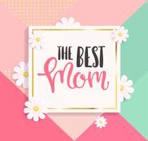 La migliore cartolina d'auguri di mamma. vettore