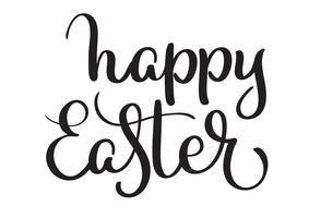 Parole di Pasqua felice su sfondo bianco. Illustrazione EPS10 di vettore dell'iscrizione di calligrafia