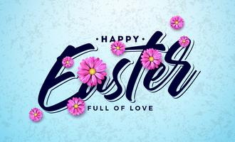 Progettazione felice di festa di Pasqua con il fiore variopinto della primavera e la lettera di tipografia su fondo pulito