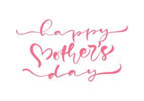 Testo di calligrafia di vettore di rosa festa della mamma felice.