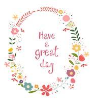 cornice di fiori pastello colorato con una buona giornata di parole vettore