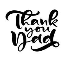 Grazie papà che segna il testo di calligrafia di vettore del nero per la festa del papà felice. Frase scritta a mano moderna lettering vintage. Il miglior papà di sempre