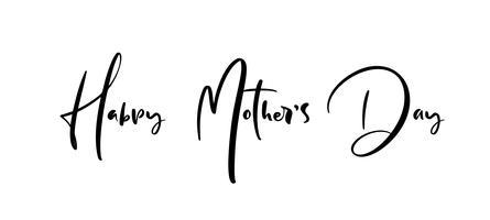 Cartolina d'auguri di felice festa della mamma. Lettering vacanza. Testo illustrazione inchiostro Moderna calligrafia pennello Isolato su sfondo bianco vettore